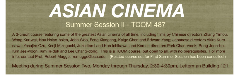 Asian Cinema - Summer Session II