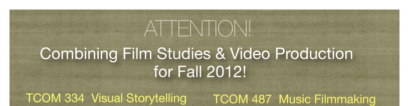 Combining Film Studies and Video Production for Fall 2012